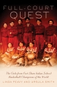Full-Court Quest - The Girls from Fort Shaw Indian School Basketball Champions of the World by Linda Peavy, Ursula Smith