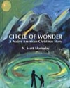 Circle of Wonder - Native American Christmas Story