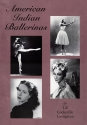 American Indian Ballerinas by Lili Cookerille Livingston